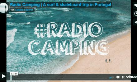 Radiocamping – Ein Surf & Skate Trip durch Portugal