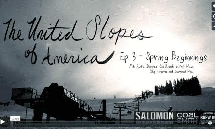 United Slopes of America Ep. 3 – Spring Beginnings