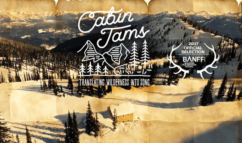 Cabin Jams