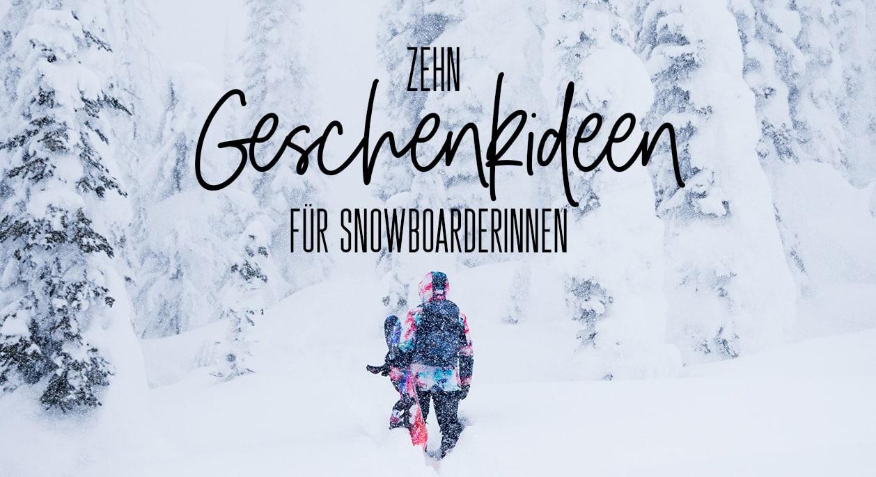 10 Geschenkideen für Snowboarderinnen