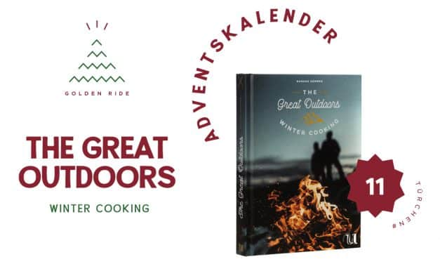 Adventskalender 11. Türchen: The Great Outdoors: Winter Cooking