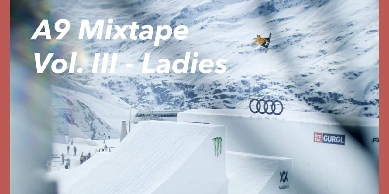 Audi Nines 2019 – A9 Mixtape Ladies