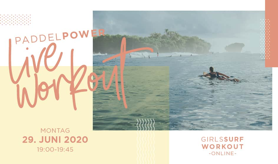 Girls Surf Workout Live Session: Paddel-Power Special