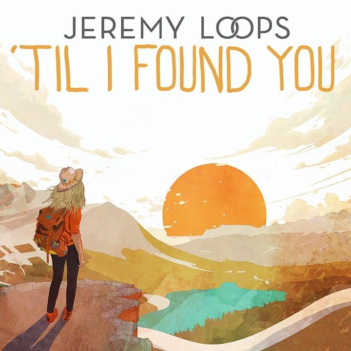 Jeremy Loops Til I found you