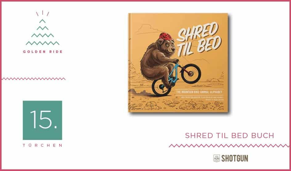 Adventskalender – 15. Shred Til Bed von Kids Ride Shotgun