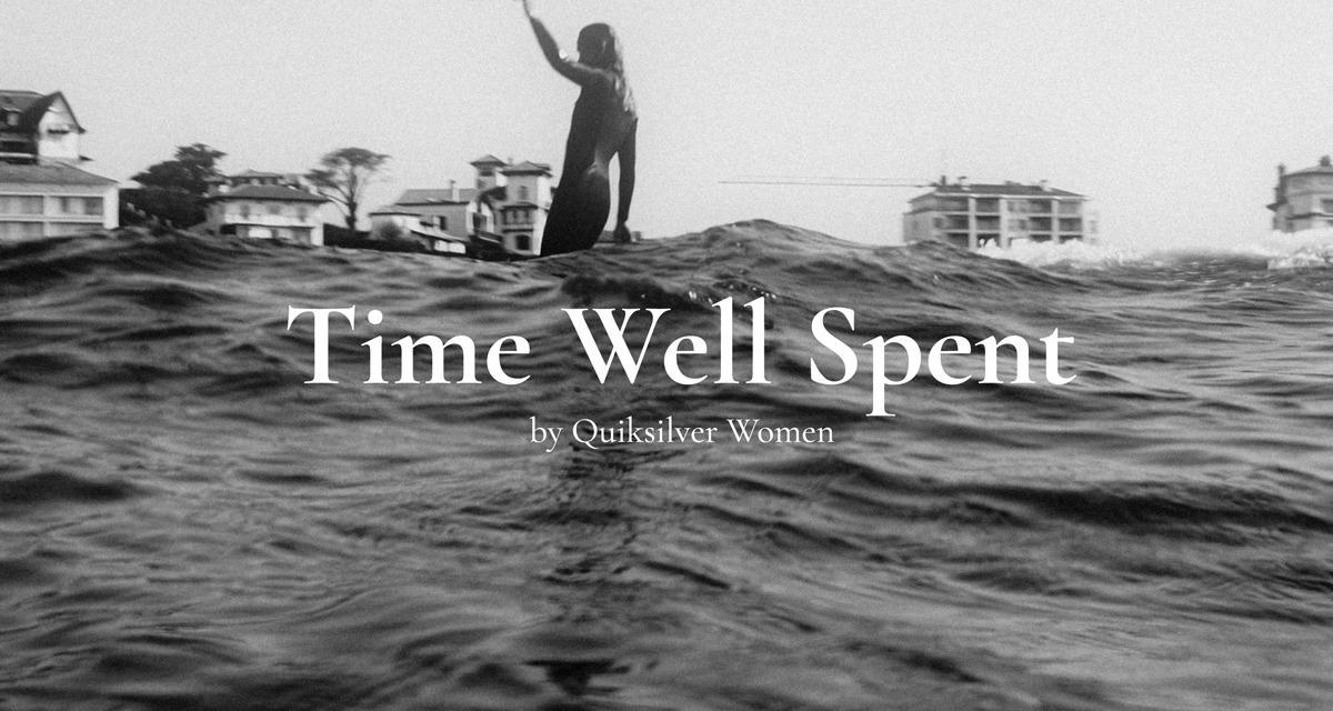 Geballte Frauenpower in Quiksilver's Filmreihe 'Time Well Spent'