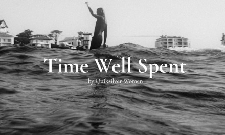 Geballte Frauenpower in Quiksilver's Filmreihe 'Time Well Spent'