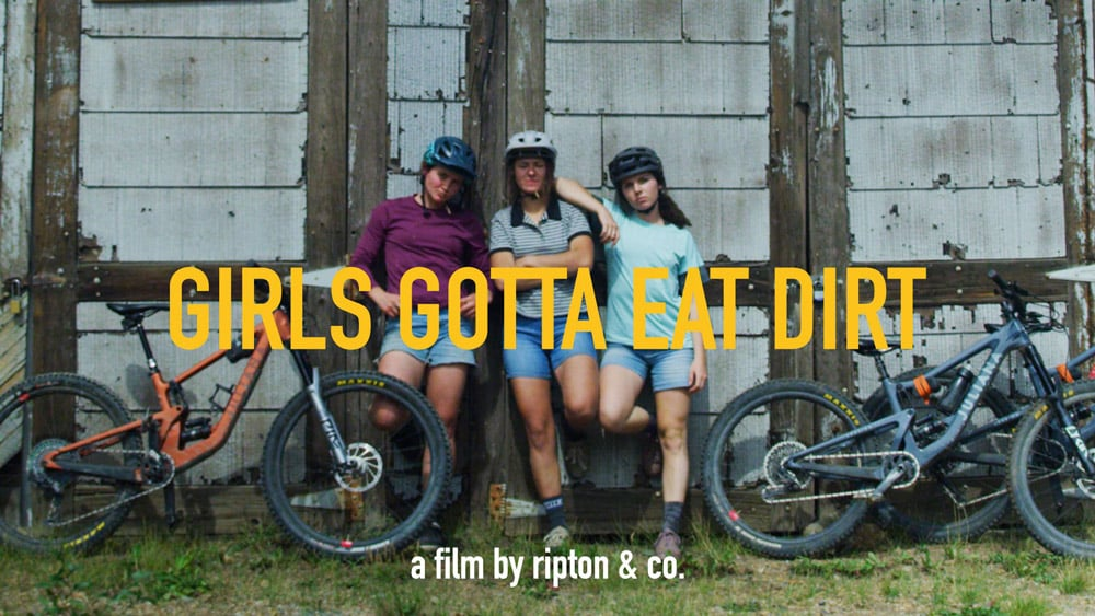 Girls Gotta Eat Dirt: Ein gute Laune Mountainbike Video