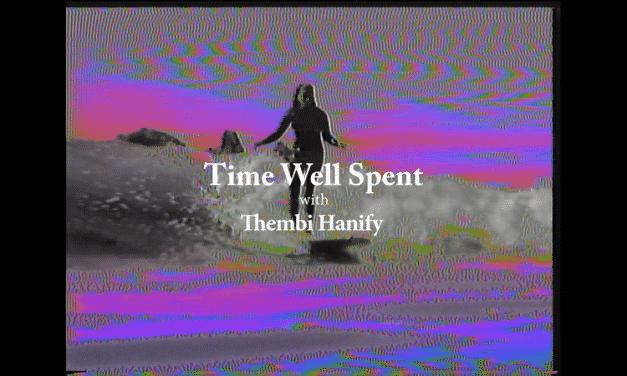 Neue Episode der Surf Filmreihe 'Time Well Spent'
